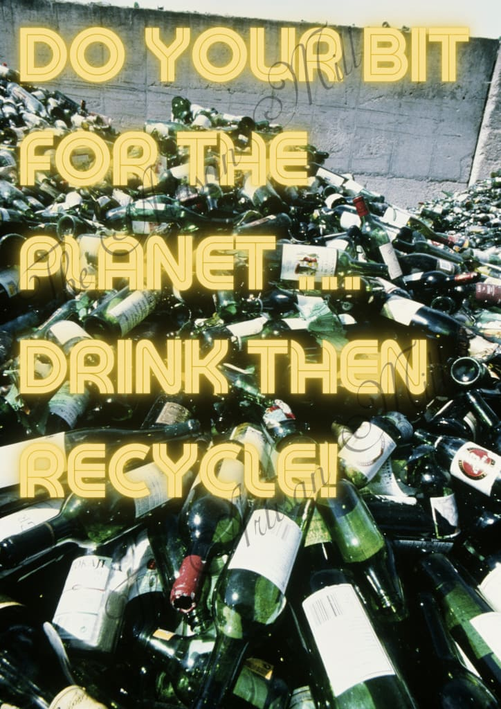 Drink Then Recycle Accessories