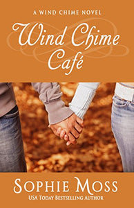 Wind Chime Cafe (A Wind Chime Novel Book 1)