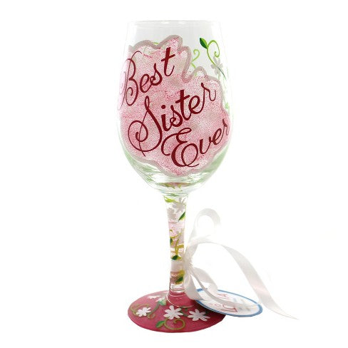 Best Sister Ever Wine Glass by Lolita