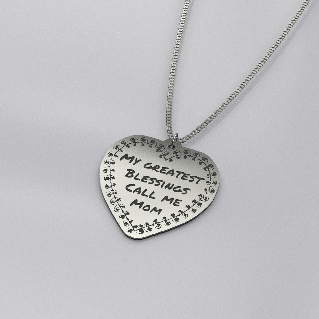 Pendant - Gifts For Mom - My Greatest Blessings Call Me Mom Necklace