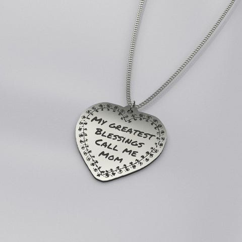 Image of Pendant - Gifts For Mom - My Greatest Blessings Call Me Mom Necklace
