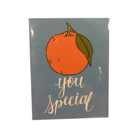 Orange You Special Blank Greeting Card