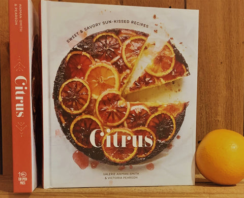 Citrus sweet & savory sun-kissed recipes by Valerie Aikman-smith and Victoria Pearson