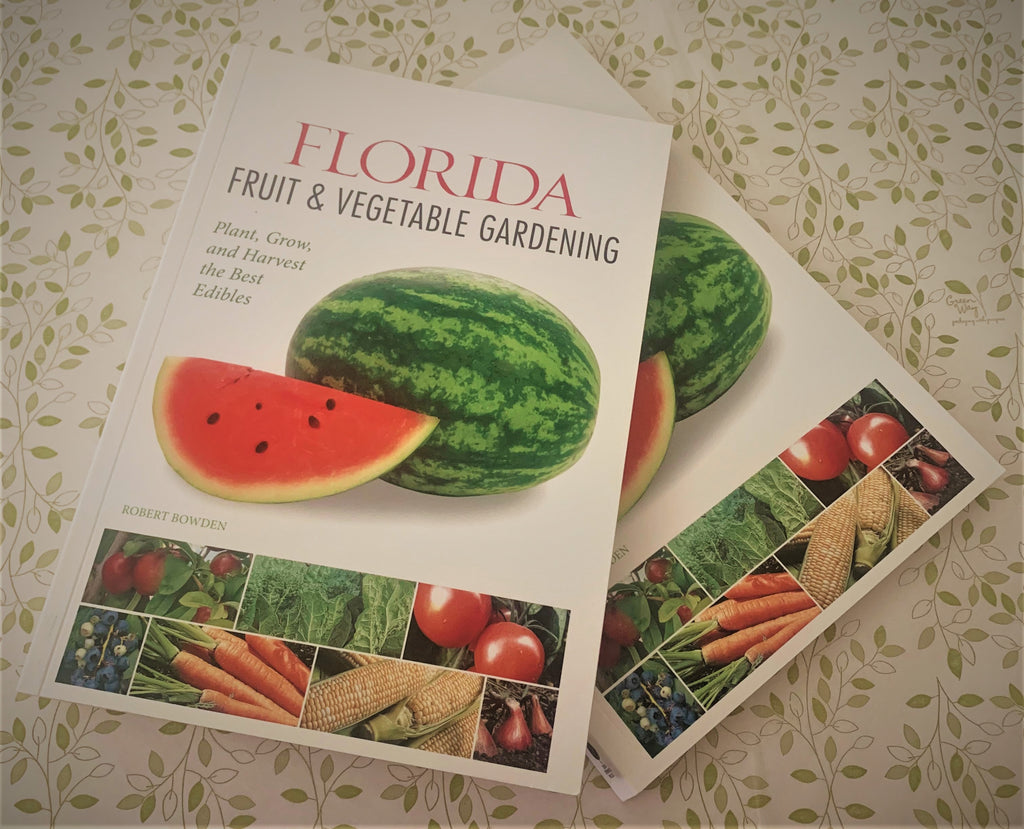 Florida Fruit and Vegetable Gardening by Robert Bowen