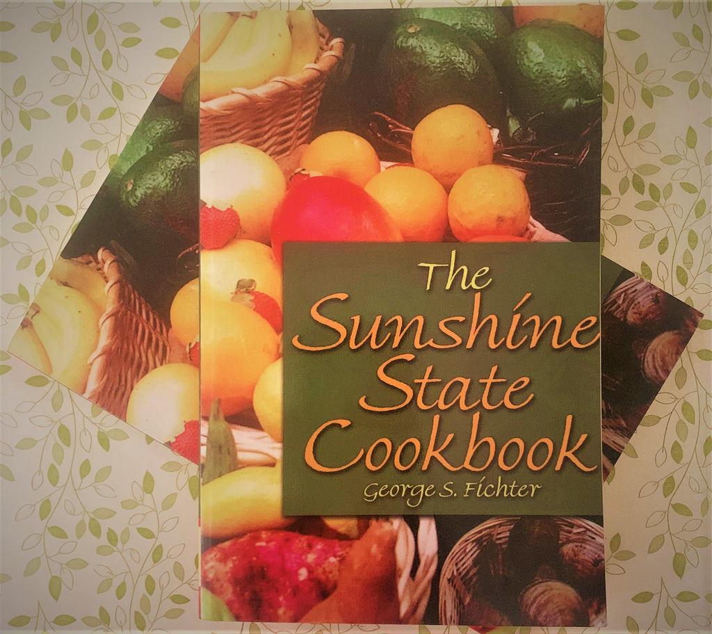 The Sunshine State Cookbook by George S. Fichter