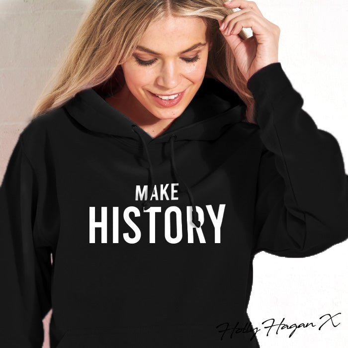 Holly Hagan X Make History Hoodie - Image 3