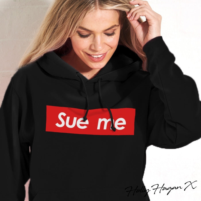 Holly Hagan X Sue Me Hoodie - Image 1