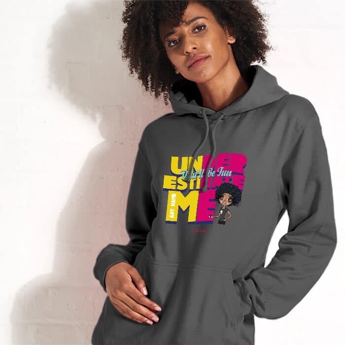 ClaireaBella Underestimate Me Hoodie - Image 1