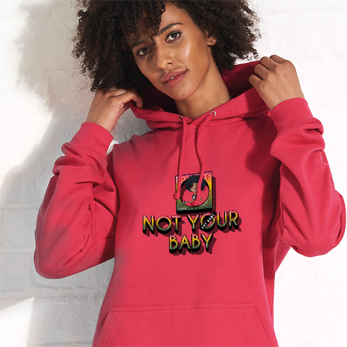 ClaireaBella Not Your Baby Hoodie