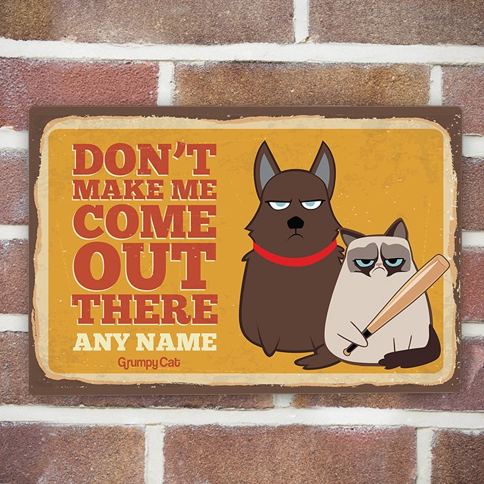 Grumpy Cat Don't Make Me House Sign - Image 1