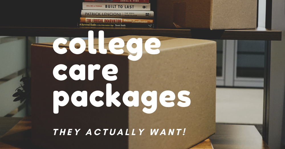 The College/University Care Package They Actually Want text over an image of a cardboard box on a desk