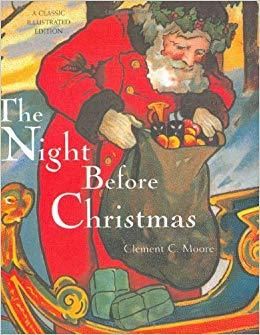 The Night Before Christmas by Clement C. Moore-A Classic Illustrated Edition