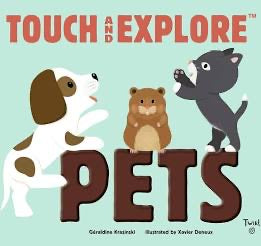 Touch and Explore- PETS