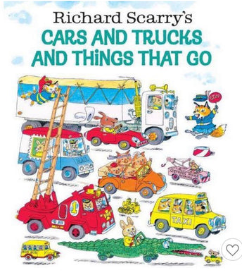 Richard Scary's Cars and Trucks and Things That Go