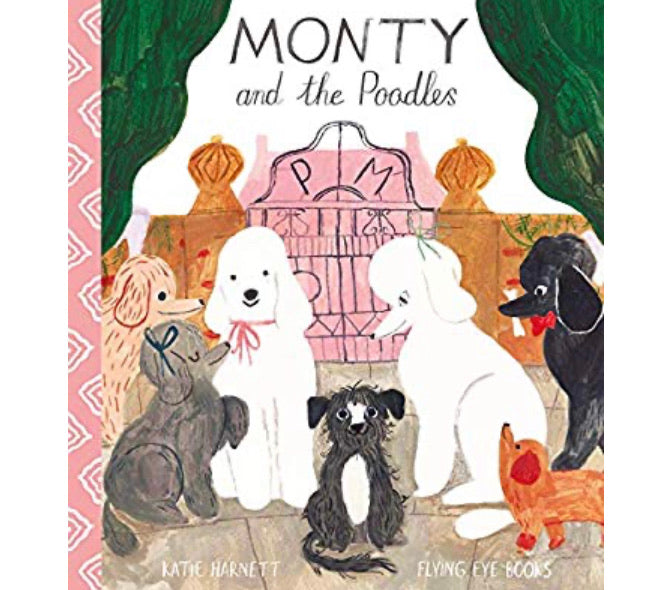 Monty and the Poodles