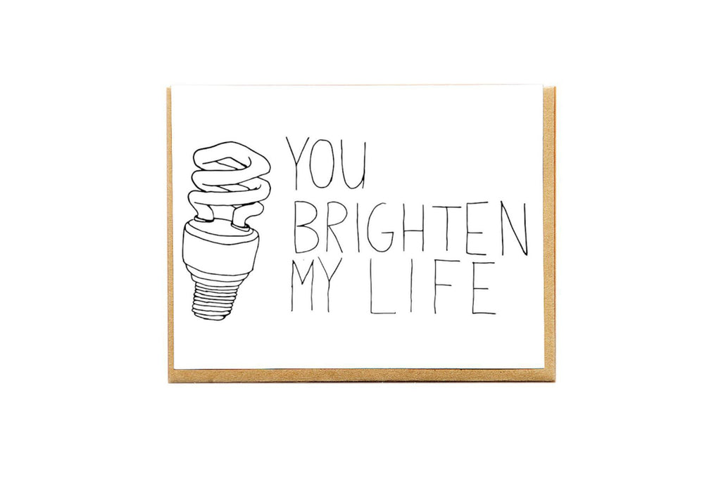 Brighten My Life Card