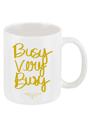 Busy Very Busy Coffee Mug
