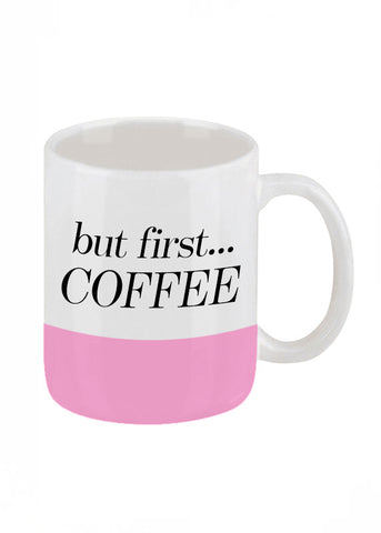 But First Coffee Mug in Pink