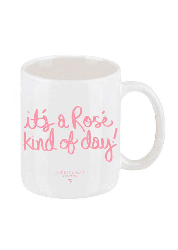 It's a Rosé Kind of Day Coffee Mug in Rosé Pink