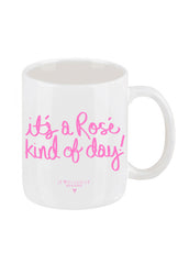 It's a Rosé Kind of Day Coffee Mug