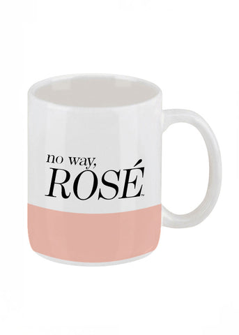 No Way Rosé Coffee Mug