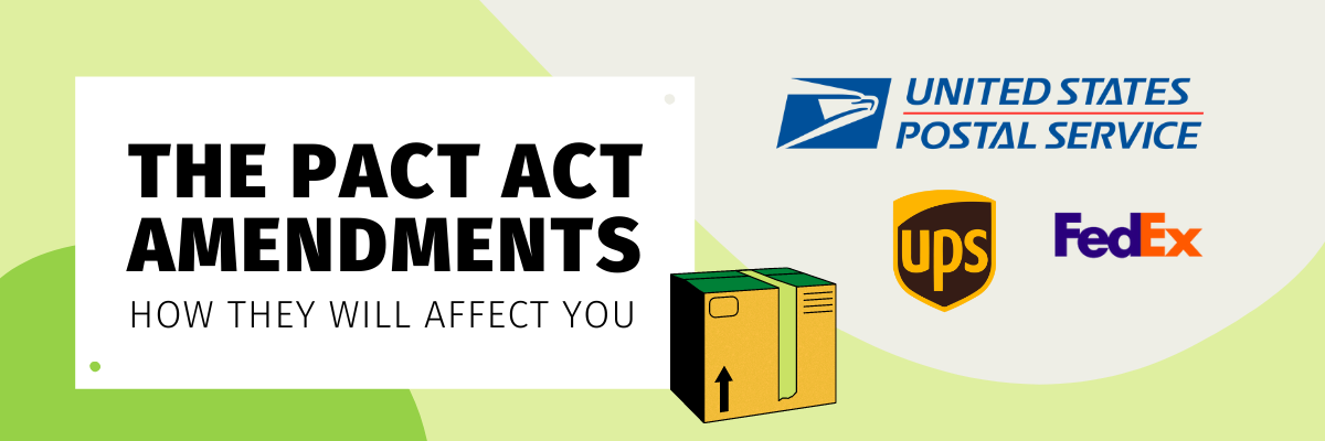 """Bold, capitalized text reads, """"The PACT Act Amendments: How They Will Affect You"""". To the right of the text is a graphic drawing of a package and the logos of USPS, UPS, and FedEx."""