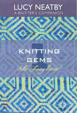 """Knitting Gems"" DVD Series, by Lucy Neatby"