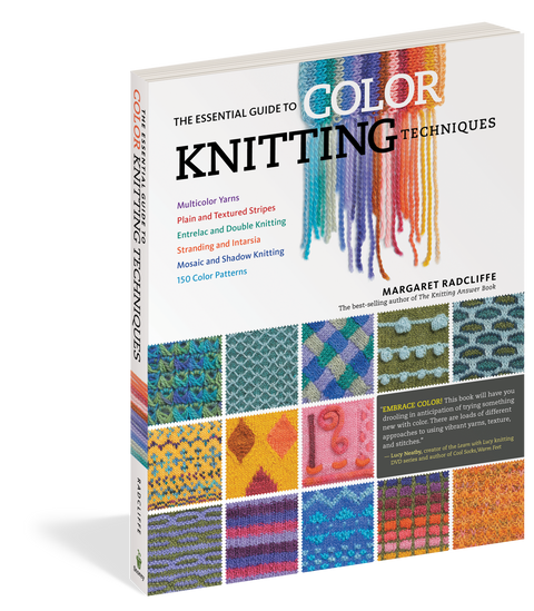 The Essential Guide to Color Knitting Techniques by Margaret Radcliffe