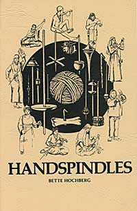 """Handspindles"" by Bette Hochberg"