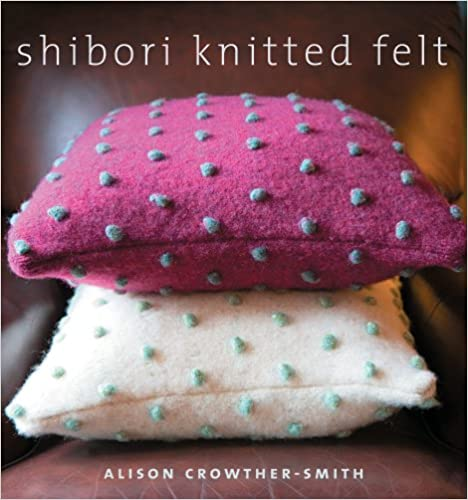Shibori Knitted Felt by Alison Crowther-Smith
