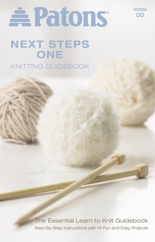 """Next Steps One- Knitting Guidebook"" by Patons"