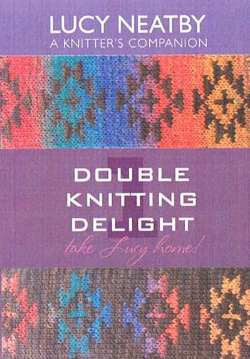 """Double Knitting Delight"" DVD, by Lucy Neatby"