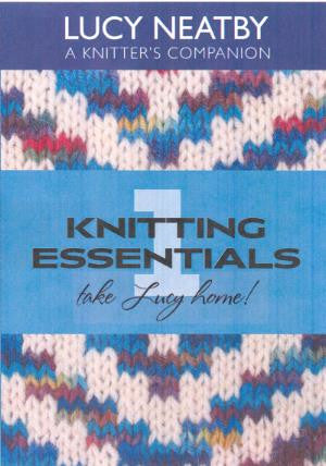 """Knitting Essentials"" DVD Series by Lucy Neatby"
