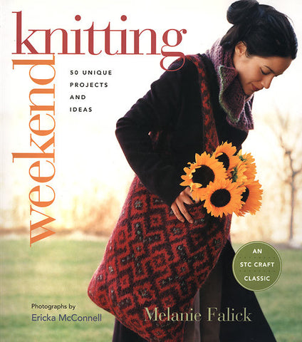 """Weekend Knitting: 50 Unique Projects and Ideas"" by Melanie Falick"