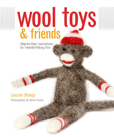 """Wool Toys & Friends"" by Laurie Sharp"