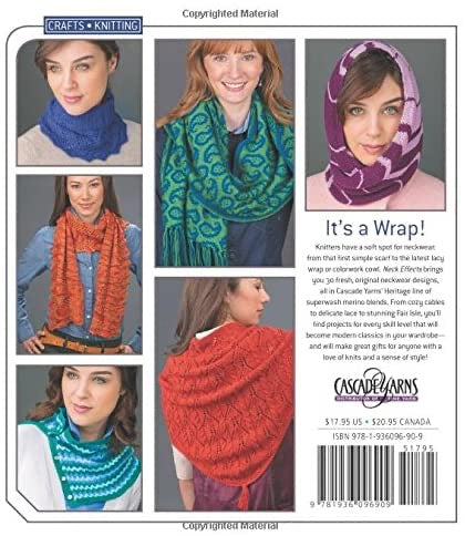 Neck Effects: 30 Scarves, Wraps, & Cowls by Cascade Yarns