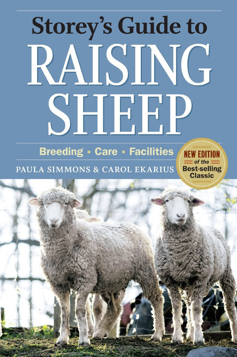 """Storey's Guide to Raising Sheep"" by Paula Simmons & Carol Ekarius"