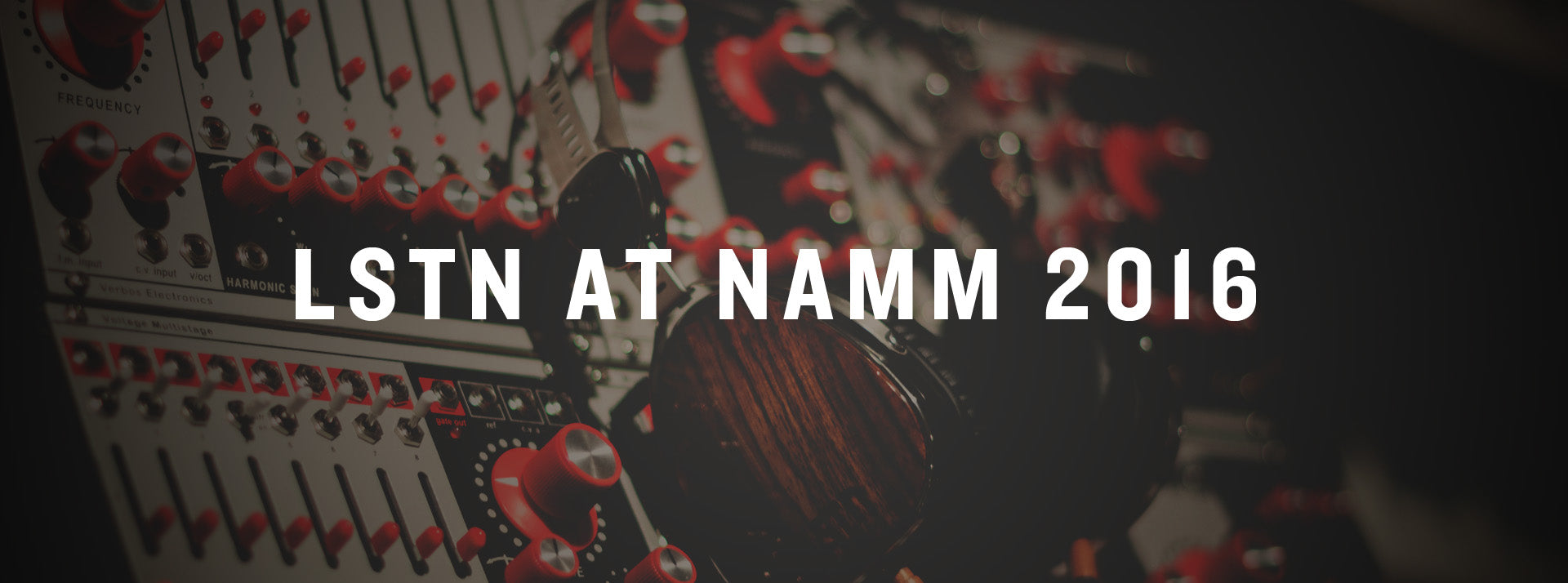 LSTN NAMM 2016 VERBOS ELECTRONICS