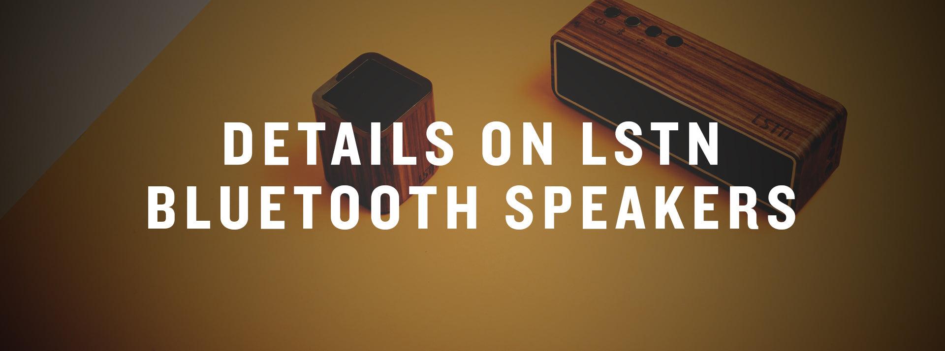the story behind lstn bluetooth speakers