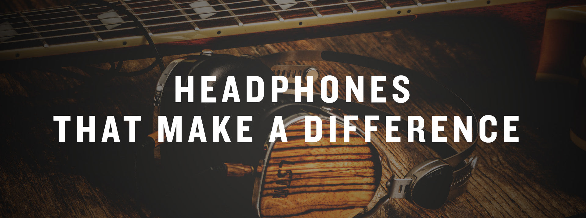 headphones that make a difference