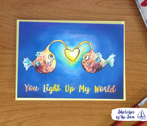 You Light Up My World. Angler Fish Valentine Card C101