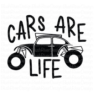 Cars Are Life - Cut Files