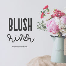 Load image into Gallery viewer, Blush River Duo Font - OTF & TTF