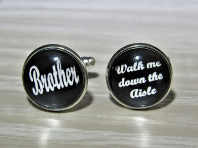 Brother Walk Me Down The Aisle Cufflinks, Brother Wedding Jewelry, Formalwear