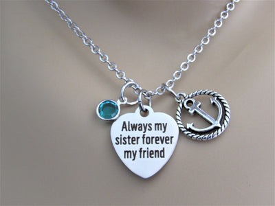Always My Sister Forever My Friend Heart Necklace With Anchor & Swarovski Birthstone, Laser Engraved
