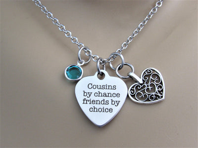 Cousins By Chance, Friends By Choice Heart Necklace w/ Heart& Swarovski Birthstone, Laser Engraved