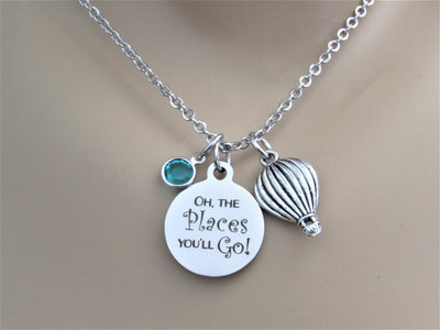 Oh The Places You'll Go Stainless Steel Laser Engraved Necklace With Silver Hot Air Balloon Charm and Swarovski Birthstone, Dr Suess, Graduation or New Journey