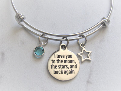 I Love You To The Moon, The Stars & Back Again Bracelet w/ Star Charm & Birthstone, Laser Engraved