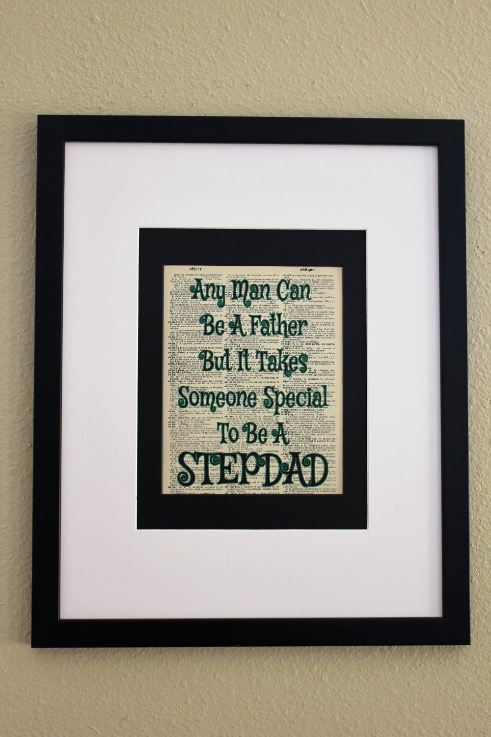 Any Man Can Be A Father But It Takes Someone Special To Be A Stepdad Dictionary Page, Wall Art