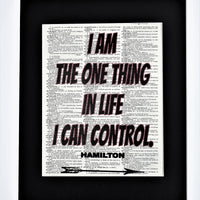 I Am The One Thing In Life I Can Control Hamilton Dictionary Print, Wall Décor